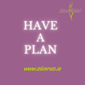 Have a Plan to lose weight